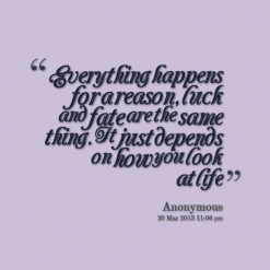 11135-everything-happens-for-a-reason-luck-and-fate-are-the-same_247x200_width